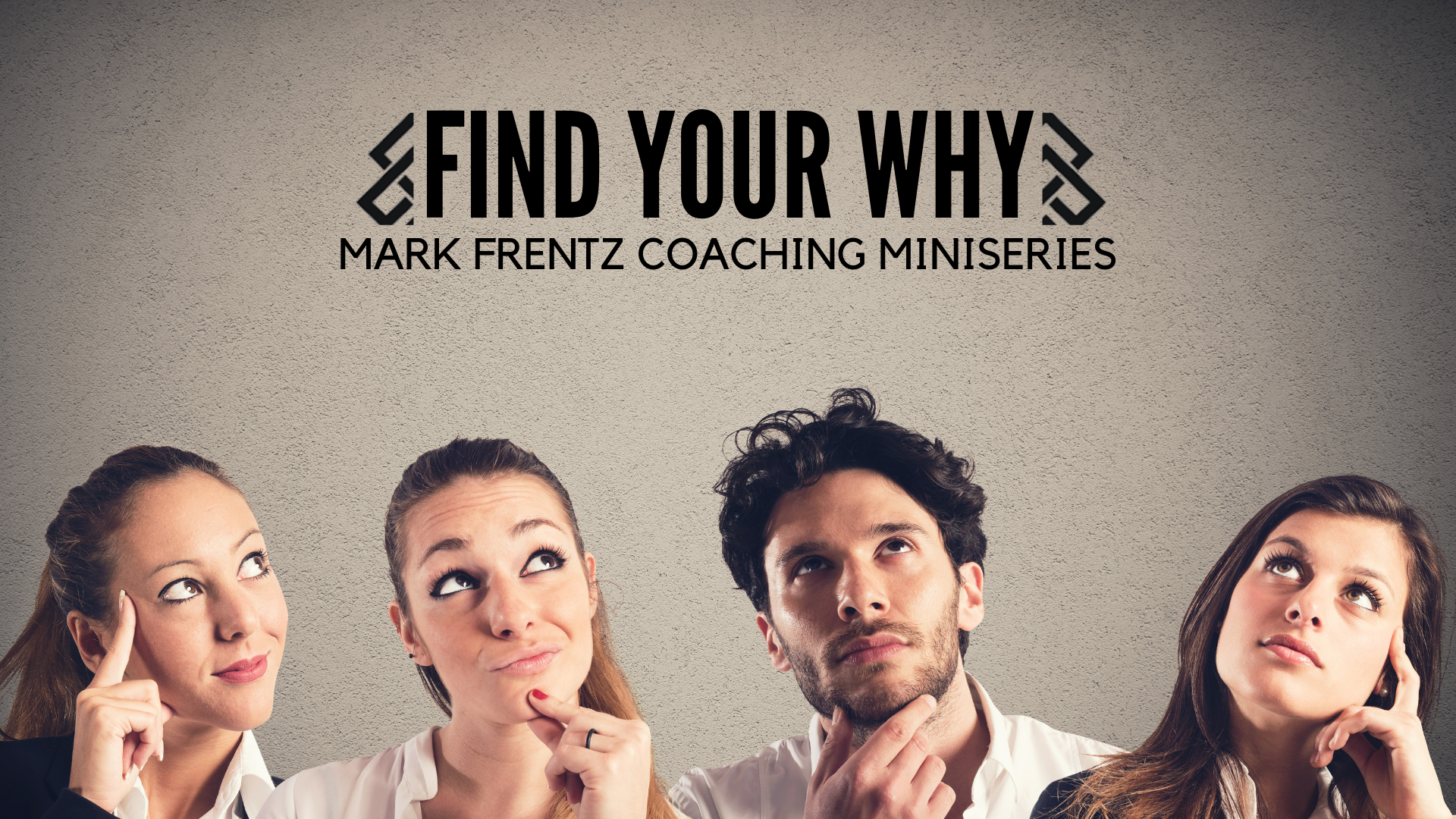 Find Your Why Miniseries